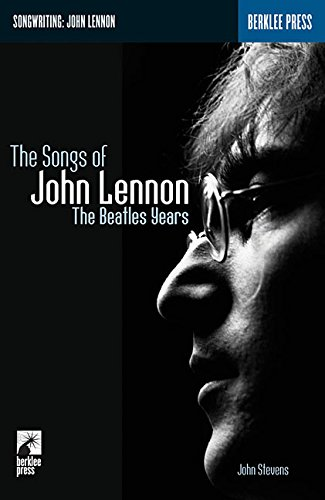 9780634017957: The Songs of John Lennon: The Beatles Years