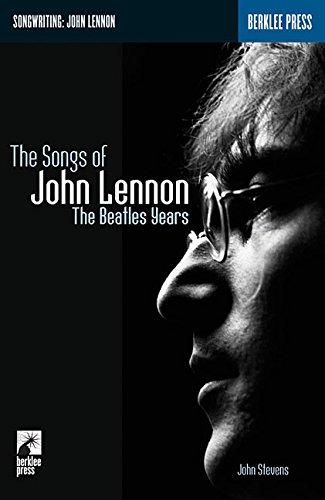The Songs of John Lennon: The Beatles: John Luke Stevens,
