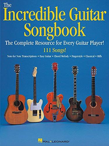 The Incredible Guitar Songbook: Hal Leonard Corp.