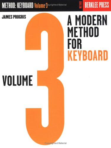 9780634018305: A Modern Method for Keyboard - Volume 3: Piano Technique