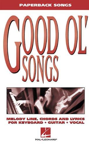 9780634018312: Good Ol' Songs (Paperback Songs)