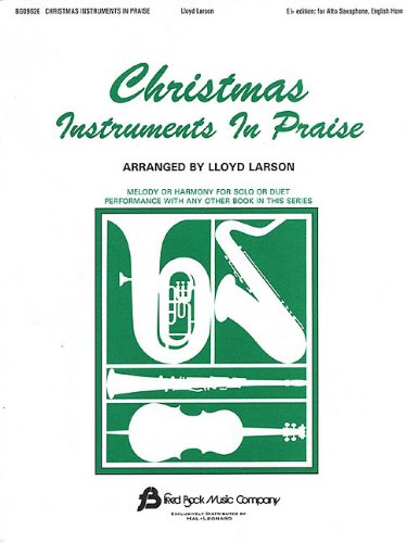 9780634018480: Christmas Instruments in Praise: Eb Instruments (Eb Alto Sax, Eb Baritone Sax & Others)