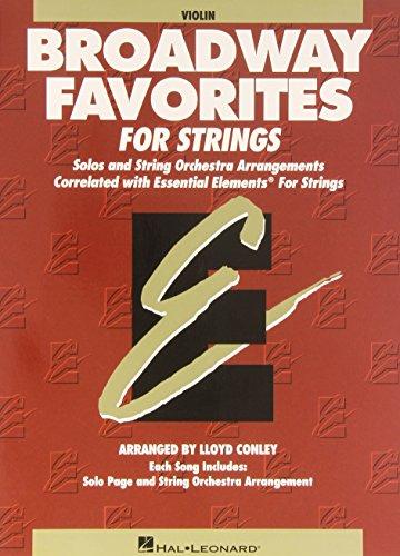 9780634018534: Essential Elements Broadway Favorites for Strings - Violin 1/2