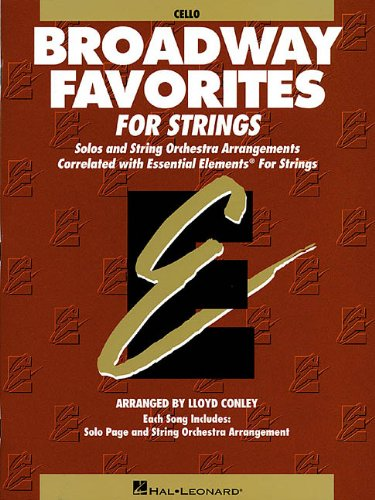 Essential Elements Broadway Favorites for Strings -: Conley, Lloyd