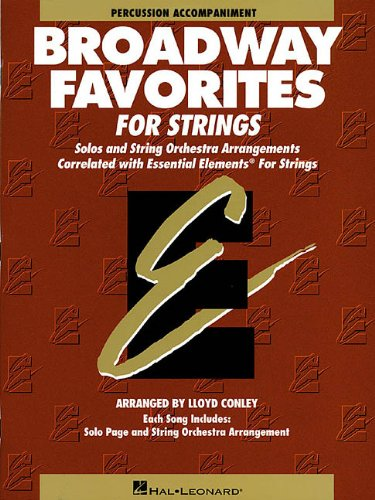 9780634018589: Essential Elements Broadway Favorites for Strings: Percussion Accompaniment