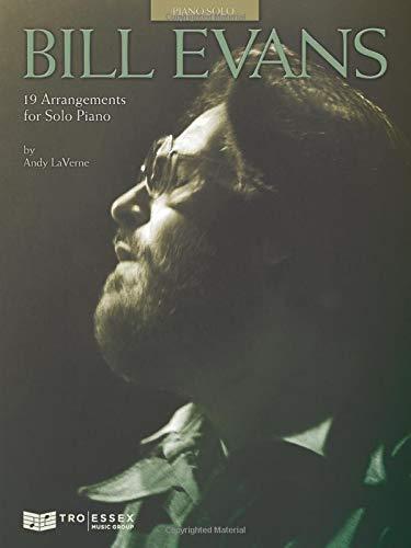 9780634018725: Bill Evans: 19 Arrangements for Solo Piano