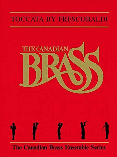 9780634018893: Toccata (Canadian Brass Ensemble)