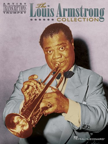 9780634019517: The Louis Armstrong Collection: Trumpet (Artist Transcriptions)