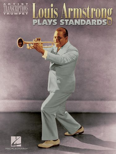 9780634019524: Louis Armstrong Plays Standards: Artist Transcriptions - Trumpet