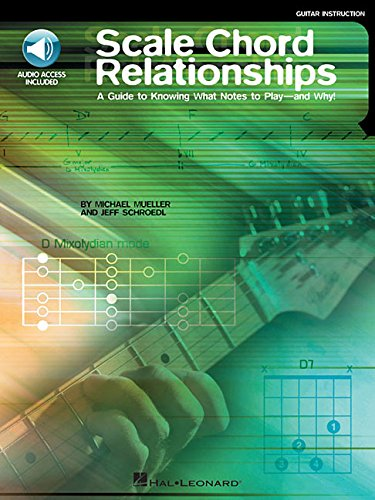 9780634019944: Scale Chord Relationships: A Guide to Knowing What Notes to Play - and Why! (Guitar Educational)