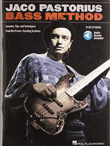 9780634020315: Jaco Pastorius Bass Method: Lessons, Tips, and Techniques from His Private Teaching Archives