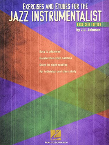 9780634021206: Exercises and Etudes for the Jazz Instrumentalist: Bass Clef Edition