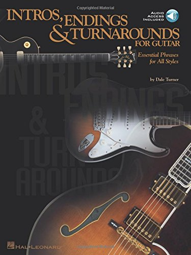 9780634021244: Intros, Endings and Turnarounds for Guitar: Essential Phrases for All Styles Book & Online Audio (Guitar Educational)