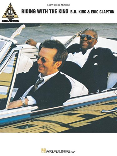 9780634021862: B.B. King & Eric Clapton - Riding with the King (Guitar Recorded Versions)