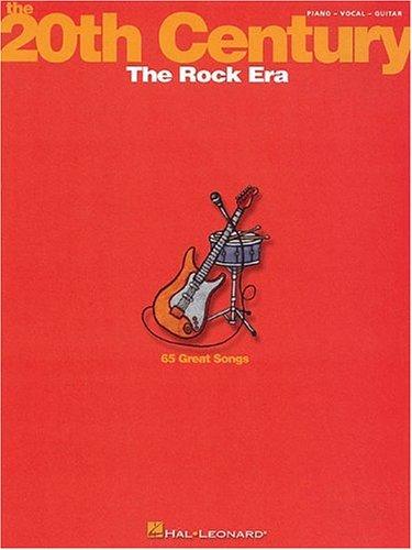 9780634021992: The 20th Century: The Rock Era