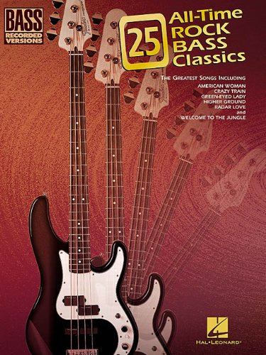 9780634022159: 25 All-Time Rock Bass Classics: Bass Recorded Versions