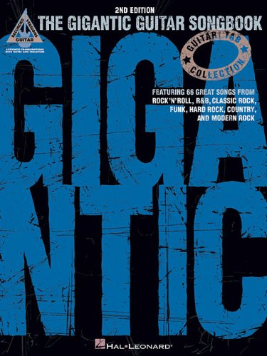The Gigantic Guitar Songbook (Guitar Tab Collection): Hal Leonard Corp.