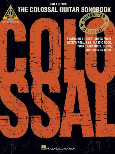 9780634022449: The Colossal Guitar Songbook (Guitar Tab Collection)