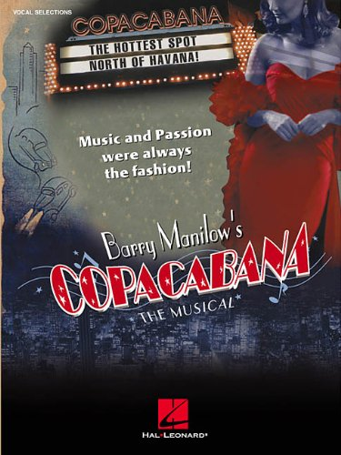 Barry Manilow's Copacabana: The Musical (0634022687) by Barry Manilow