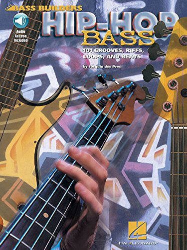 9780634022968: Hip-Hop Bass: 101 Grooves, Riffs, Loops, and Beats [With CD with 98 Full-Demo Tracks] (Bass builders)