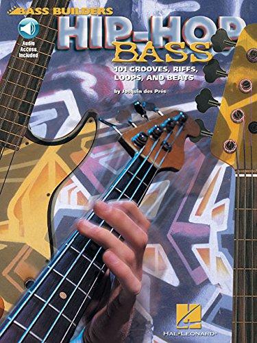 9780634022968: Hip-Hop Bass: 101 Grooves, Riffs, Loops, and Beats (Bass Builders)