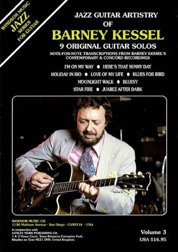 9780634023231: Jazz Guitar Artistry of Barney Kessel, Vol. 3 (Book)