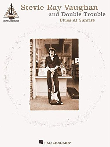 9780634023279: Stevie Ray Vaughan and Double Trouble - Blues at Sunrise