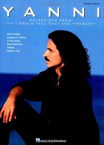 9780634023378: Yanni - Selections from If I Could Tell You and Tribute (Piano Solo Personality)