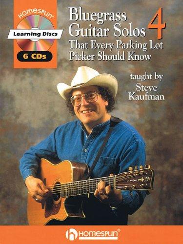 BLUEGRASS GUITAR SOLOS EVERY PARKING LOT PICKER SHOULD KNOW SERIES 4: Kaufman, Steve