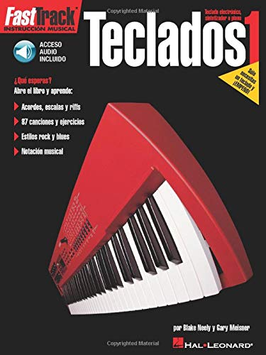 FastTrack Keyboard Method - Spanish Edition (Teclado 1): Gary Meisner/ Blake Neely