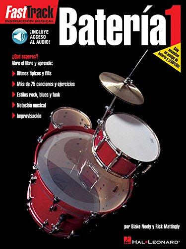 9780634023828: FastTrack Drum Method - Spanish Edition - Level 1: FastTrack Bateria 1