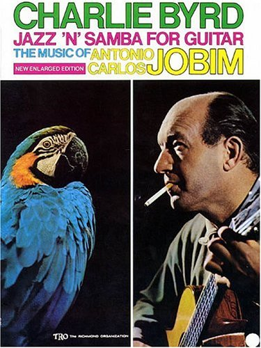 9780634024078: Charlie Byrd - Jazz 'n' Samba for Guitar: The Music of Antonio Carlos Jobim