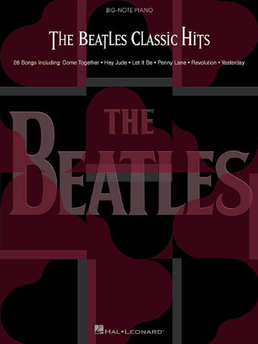 9780634025730: The Beatles Classic Hits (Big Note Piano)