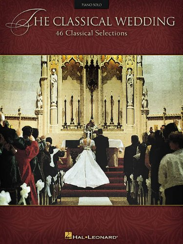 The Classical Wedding: Piano Solo