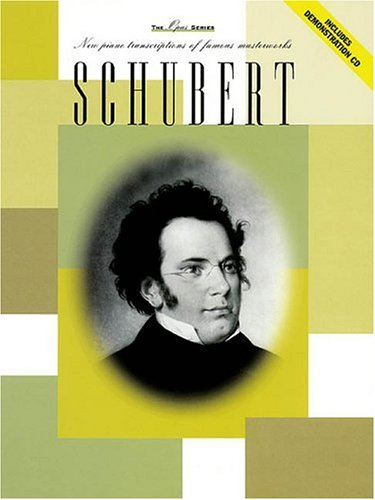 9780634026065: Schubert: New Piano Transcriptions of Famous Masterworks