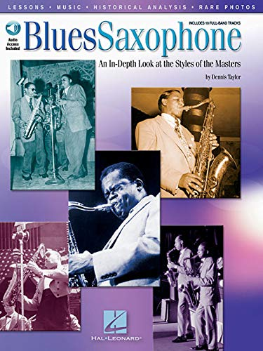 Blues Saxophone. An in-depht look at the styles of the masters. With CD including 18 full.band ...