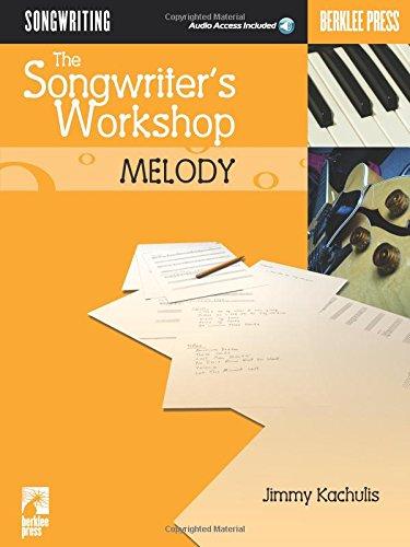 9780634026591: The Songwriter's Workshop: Melody (Berklee Press)Bk/Online Audio