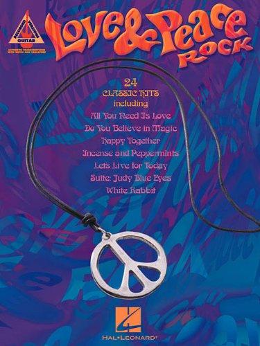 Love & Peace Rock: Hal Leonard Corp.