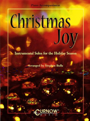 Christmas Joy: Instrumental Solos for the Holiday Season: Bulla, Stephen
