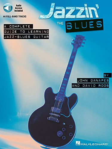 9780634027369: Jazzin' the Blues: A Complete Guide to Learning Jazz-Blues Guitar Bk/Online Audio