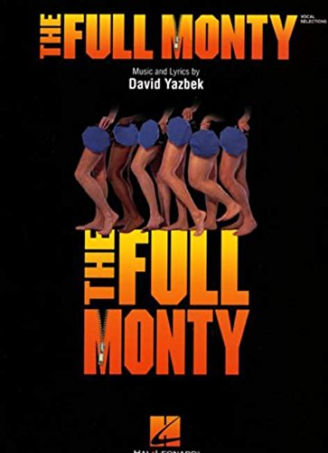 The Full Monty: Music and Lyrics