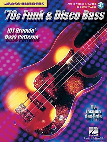 9780634028564: '70s Funk & Disco Bass: 101 Groovin' Bass Patterns (Bass Builders) Book & Online Audio