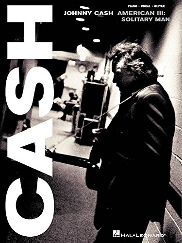 9780634028731: Johnny Cash - American III: Solitary Man (Piano/Vocal/Guitar Artist Songbook)