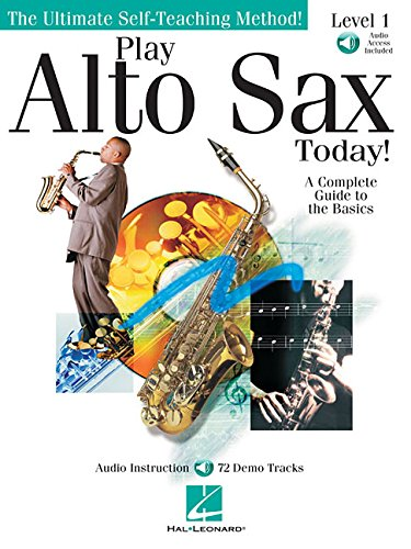 9780634028915: Play the Alto Sax Saxophone +CD (Ultimate Self-Teaching Method!)