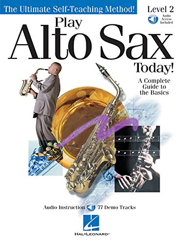 9780634028922: 1: Play Alto Sax Today!: Level 2 (Play Today Level 2)