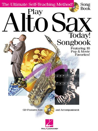 9780634028939: Play Alto Sax Today! - Songbook (Book & CD)