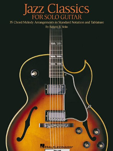 9780634029028: Jazz Classics for Solo Guitar: Chord Melody Arrangements with Tab