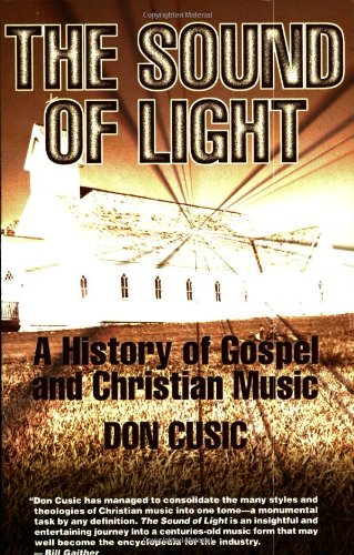 9780634029387: The Sound of Light: The History of Gospel and Christian Music
