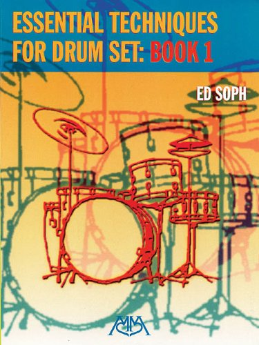 9780634029400: Essential Techniques for Drum Set: Book 1