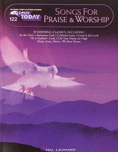 9780634029509: Songs for Praise & Worship: E-Z Play Today Volume 122 (E-Z Play Today, 122)